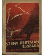 Szent Bertalan éjszaka - Berend Miklósné