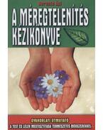 A méregtelenítés kézikönyve - Berente Ági