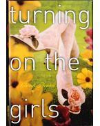Turning On The Girls - Bernard, Cheryl