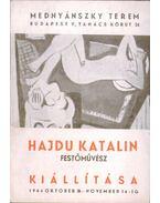 Hajdu Katalin festőművész kiállítása - Bernáth Mária