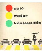 Autó, motor közlekedés - Bernátné Por Ibolya