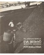 Fél évszázad munkája - Besnyő Éva fotókiállítása