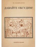 Beszéljünk! - Életszerű beszédhelyzetek az orosz nyelvben