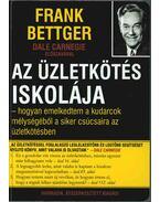 Az üzletkötés iskolája - Bettger, Frank