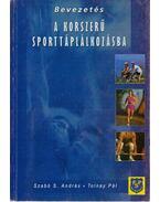 Bevezetés a korszerű sporttáplálkozásba