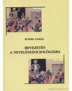 Bevezetés a nevelésszociológiába