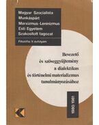 Bevezető és szöveggyűjtemény a dialektikus és történelmi materializmus tanulmányozásához