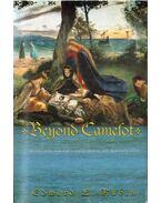 Beyond Camelot