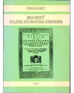 Bibliai eredetű szállóigék, szólásmondások, közmondások
