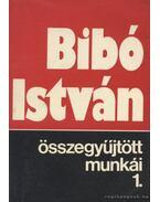 Bibó István összegyűjtött munkái 1. kötet