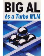 Big Al és a Turbo MLM