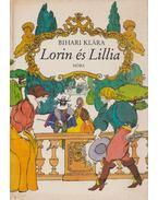 Lorin és Lillia - Bihari Klára