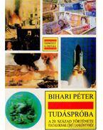 Tudáspróba - Tankönyv 8. osztály - Bihari Péter