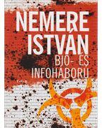 Bio- és infoháború (dedikált)