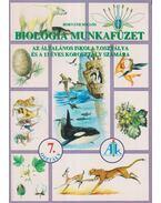 Távoli tájak életközösségei / az élőlények környezete / az élőlények rendszerezése