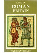 Life in Roman Britain - BIRLEY, ANTHONY