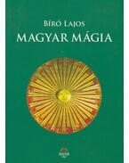 Magyar mágia - Bíró Lajos
