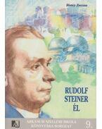Rudolf Steiner él - Bistey Zsuzsa