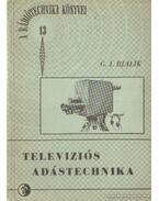 Televiziós adástechnika - Bjalik, G. I.