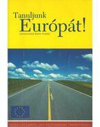 Tanuljunk Európát! - Blahó András