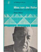 Mies van der Rohe - Blake, Peter