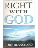 Right with God - Blanchard, John