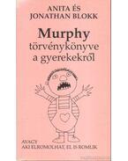 Murphy törvénykönyve a gyerekekről - Blokk, Jonathan, Blokk, Anita