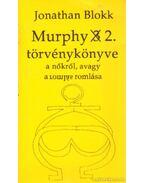 Murphy 2. törvénykönyve a nőkről, avagy a romlás romlása - Blokk, Jonathan