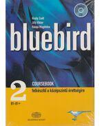 Bluebird 2. coursebook - Jilly Viktor, Király Zsolt, Halápi Magdolna