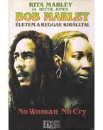 Bob Marley életem a reggae királlyal