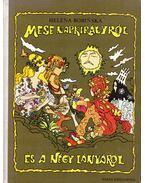 Mese Napkirályról és a négy lányról - Bobinska, Helena