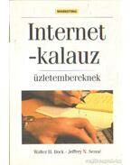 Internet-kalauz üzletembereknek - Bock, Walter H., Senné, Jeffrey N.