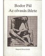 Az olvasás ihlete - Bodor Pál