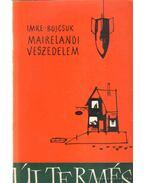 Mairelandi veszedelem - Bojcsuk, Vladimir, Gábor Imre
