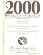 2000 Irodalmi és Társadalmi havi lap MCMXIX szeptember - Bojtár Endre-Herner János-Horváth Iván-Lengyel László-Margócsy István-Szilágyi Ákos-Török András