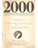 2000 Irodalmi és Társadalmi havi lap MCMXC december - Bojtár Endre-Herner János-Horváth Iván-Lengyel László-Margócsy István-Szilágyi Ákos-Török András