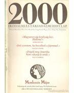 2000 Irodalmi és Társadalmi havi lap MCMLXXXIX május - Bojtár Endre-Herner János-Horváth Iván-Lengyel László-Margócsy István-Szilágyi Ákos-Török András