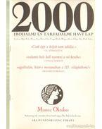 2000 Irodalmi és Társadalmi havi lap MCMXC október - Bojtár Endre-Herner János-Horváth Iván-Lengyel László-Margócsy István-Szilágyi Ákos-Török András