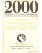 2000 Irodalmi és Társadalmi havi lap MCMXCII február - Bojtár Endre-Herner János-Horváth Iván-Lengyel László-Margócsy István-Szilágyi Ákos-Török András