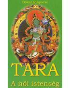 Tara, a női istenség - Bokar Rinpocse