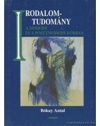 Irodalomtudomány a modern és a posztmodern korban - Bókay Antal