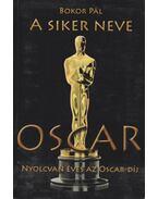 A siker neve Oscar - Bokor Pál
