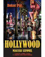 Hollywood magyar szemmel - Bokor Pál
