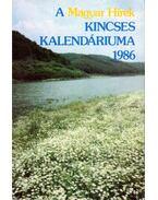 A Magyar Hírek Kincses Kalendáriuma 1986 - Boldizsár Iván