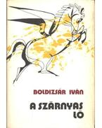 A szárnyas ló - Boldizsár Iván
