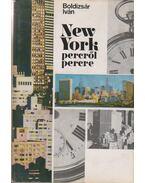 New York percről percre - Boldizsár Iván