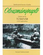 Olvasmánynapló Fekete István Tüskevár című regényéhez - Boldizsárné Kovács Gizella