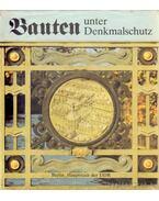 Bauten und Denkmalschutz - Bolduan, Dieter, Demps, Laurenz, Goralczyk, Peter, Mehlan, Heinz, Weiss, Horst