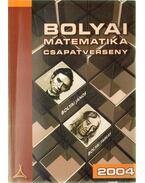 Bolyai matematikai csapatverseny 2004