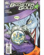 Booster Gold 5.